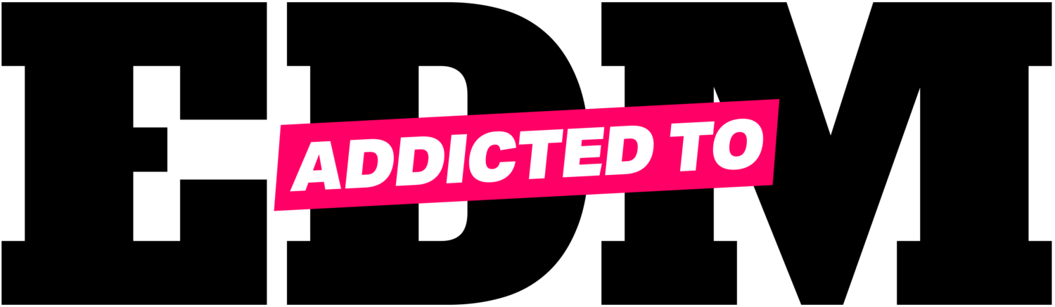 ADDICTED TO EDM