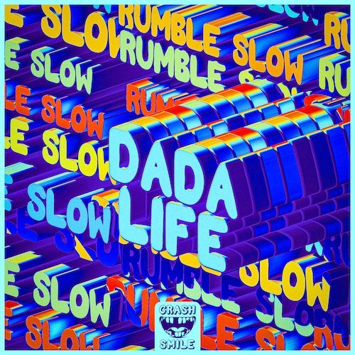 """Dada Life Drop New Single """"Rumble Slow"""" And Unveil New Label Crash & Smile"""